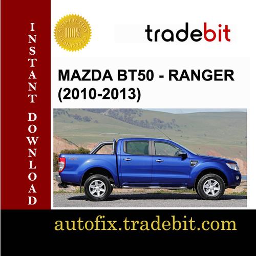Product picture 2010-2013 Mazda BT50 - Ranger Service Repair Manual DOWNLOAD