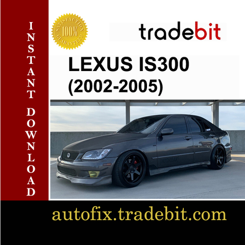 Product picture 2002-2005 LEXUS IS300 Factory Service Repair Manual DOWNLOAD